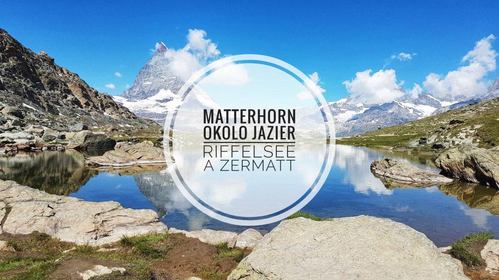 matternhorn-okolo-jazier-riffelse