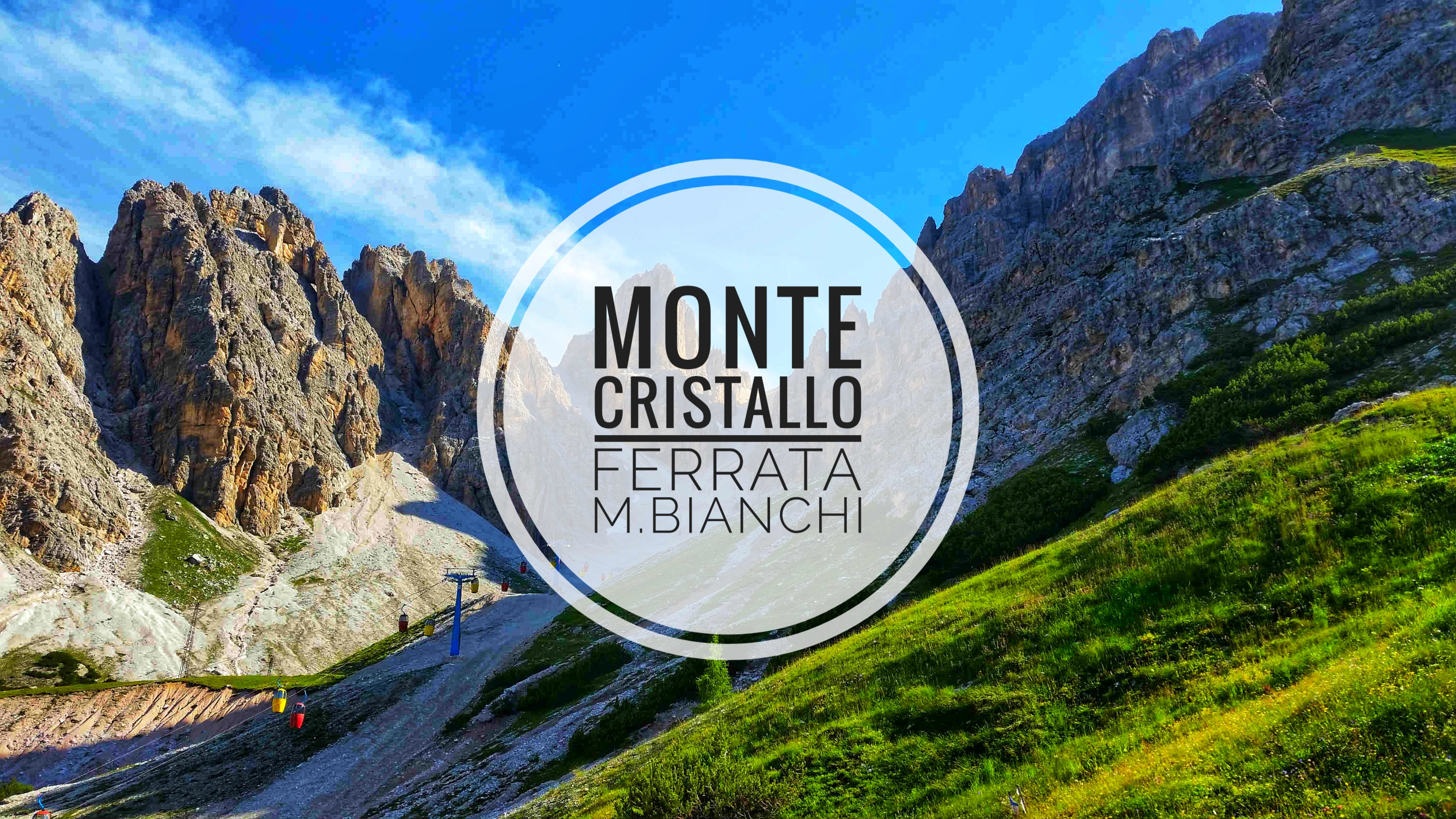 Monte Cristallo – Výstup ferratou M. Bianchi