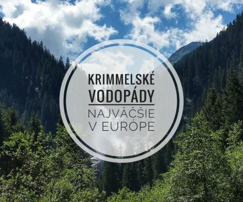 Krimmelské vodopády – Najväčšie v Európe
