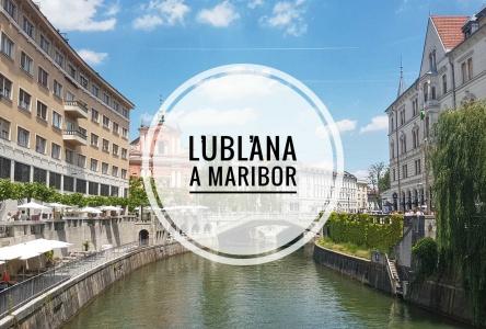 Ľubľana a Maribor – Najkrajšie mestá v Slovinsku