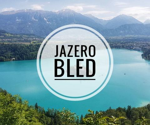 Jazero Bled – Najkrajšie jazero v Slovinsku