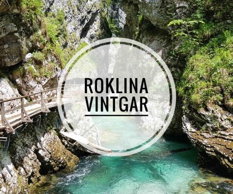 RoklinaVintgar – Krasová tiesňava v Slovinsku