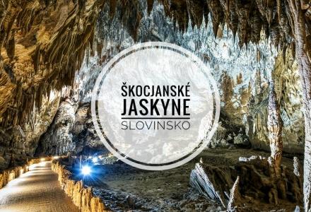 Škocjanské jaskyne – Najväčší jaskynný systém