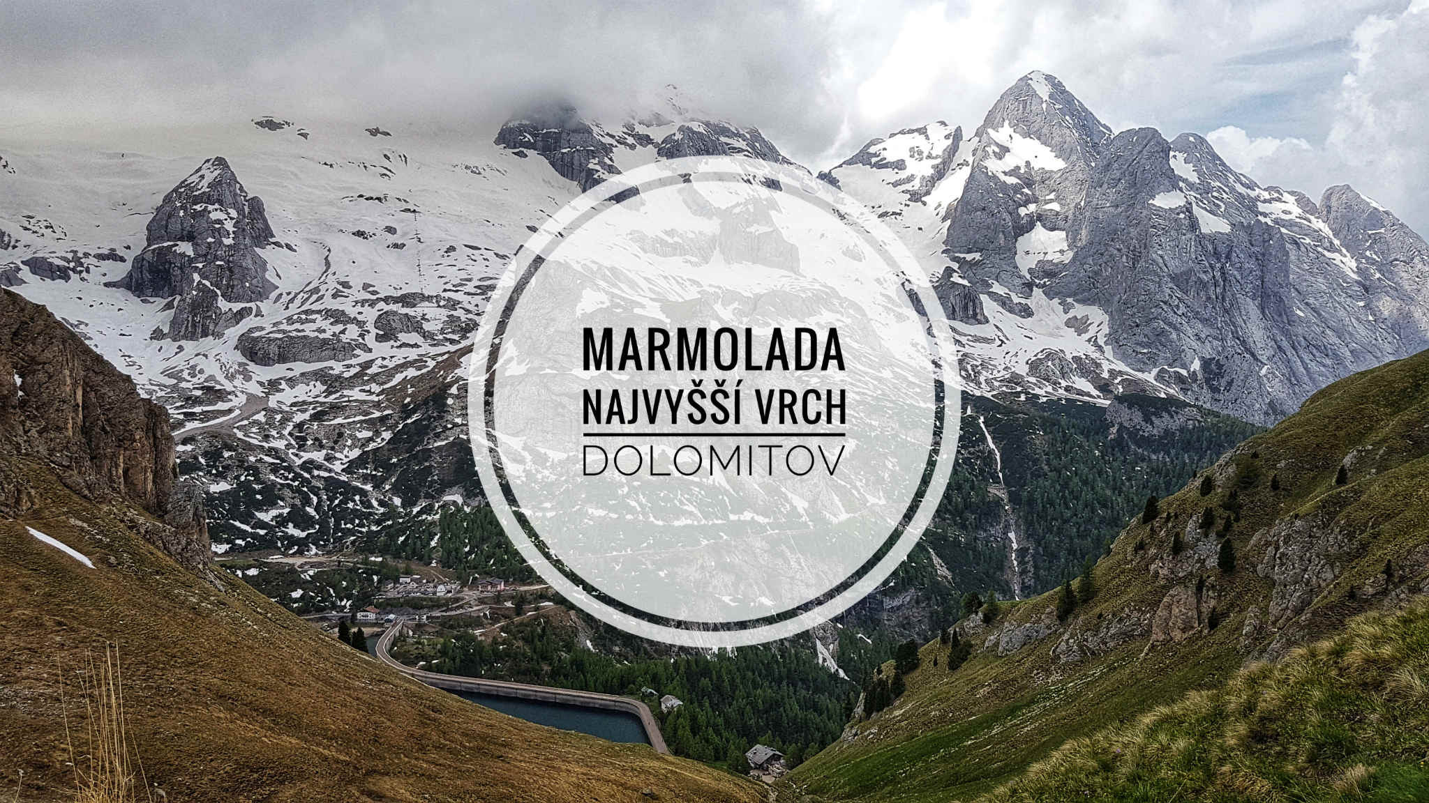 Marmolada – Najvyšší vrch Dolomitov
