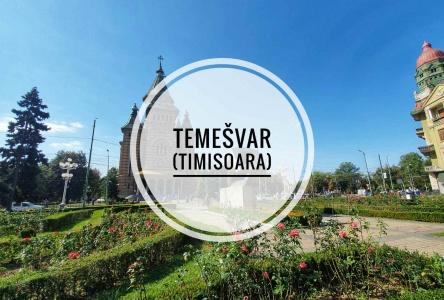 Temešvár – Zaujímavosti a pamiatky miesta