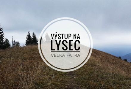 Výstup na Lysec – Veľká Fatra