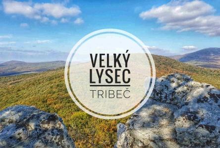 Výstup na Veľký Lysec – Tribeč