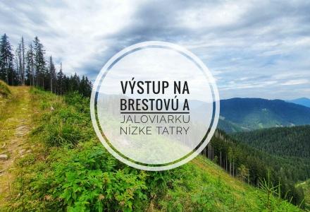 Výstup na Brestovú a Jaloviarku – Nízke Tatry