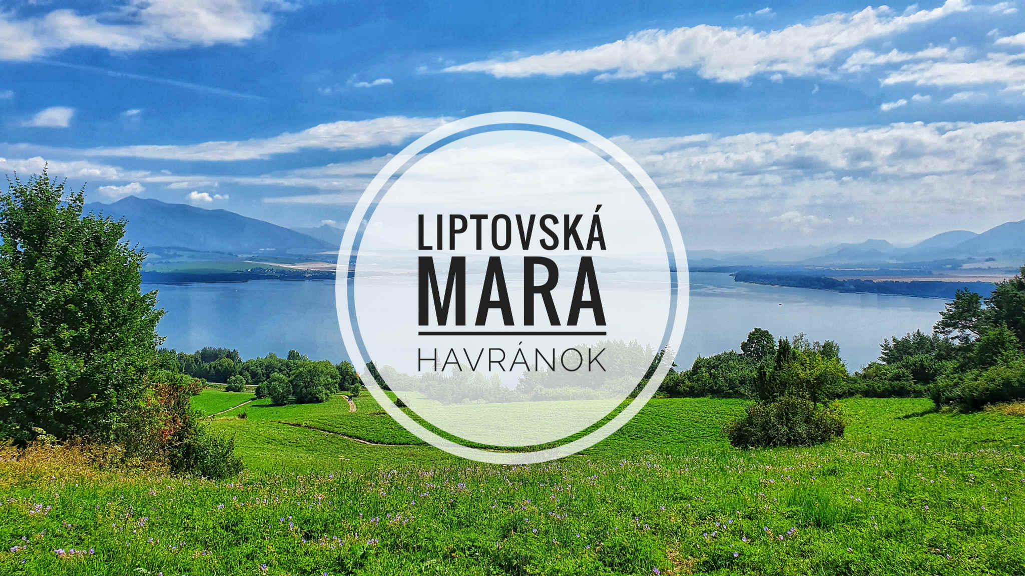 Liptovská Mara a Havránok